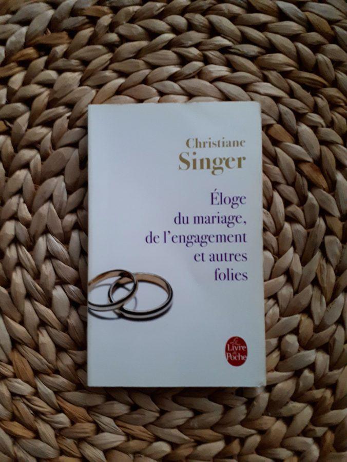 eloge du mariage Christiane Singer